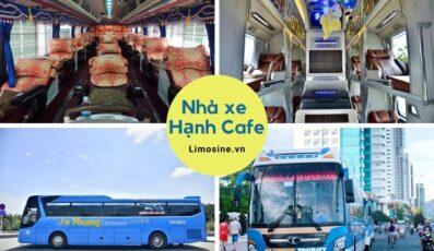 Xe Hạnh cafe: Lịch trình các tuyến, giá vé, bến xe và số điện thoại đặt vé